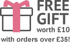 Free gift worth £10 with every order!
